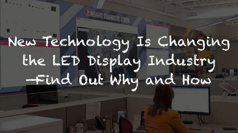 How to Predict the Future Development Direction of The LED Display Industry